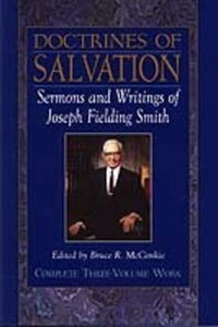 Doctrines of Salvation (Vols. 1-3)