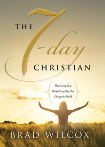 The 7-Day Christian (Hardcover)