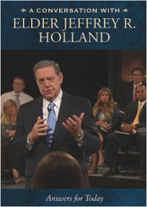 A Conversation with Elder Jeffrey R. Holland (DVD)
