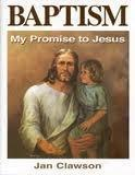 Baptism - My Promise to Jesus