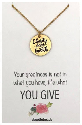 Charity Never Faileth Necklace