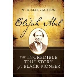 Elijah Abel: The Life and Times of a Black Priesthood Holder