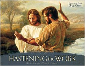 Hastening the Work: A 24-Month Perpetual Calendar for Missionaries