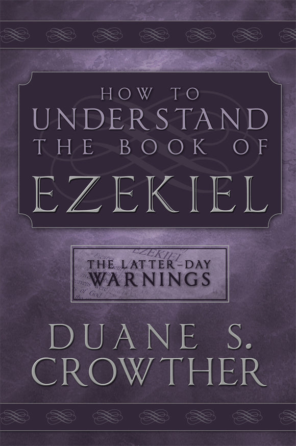 How to Understand the Book of Ezekiel