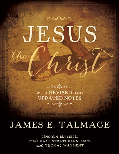 Jesus the Christ: With Revised and Updated Notes (Hardcover)