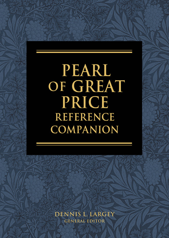 The Pearl of Great Price Reference Companion