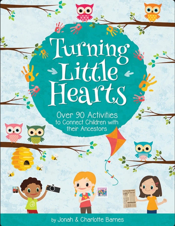 Turning Little Hearts - Family History for Kids!