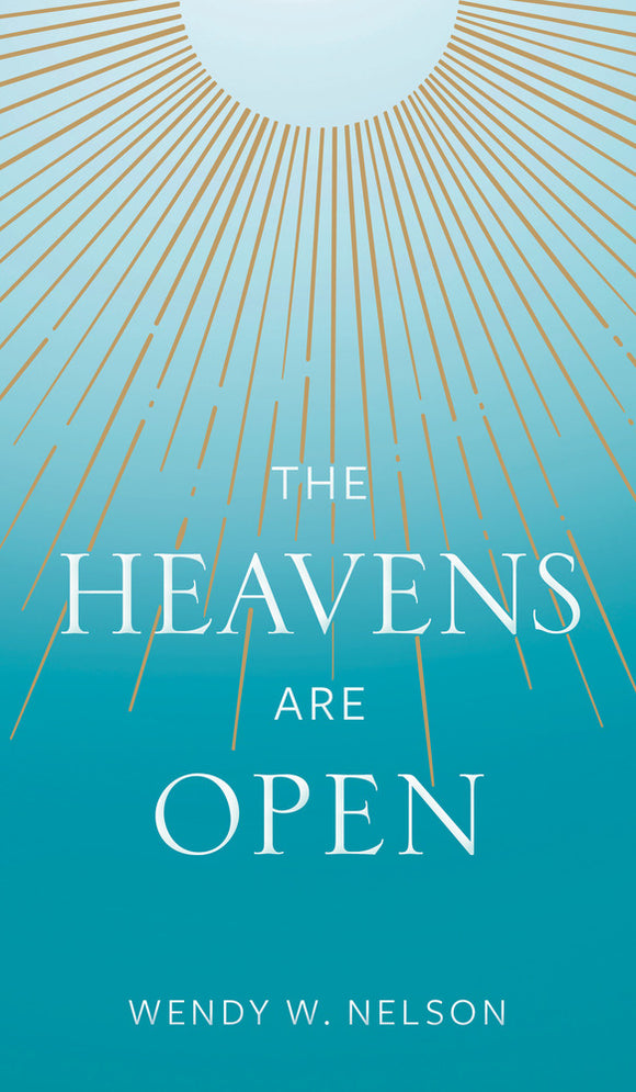 The Heavens Are Open (Hardcover)