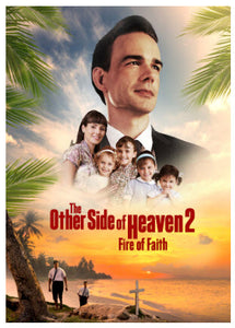 The Other Side of Heaven, Vol. 2: Fire of Faith (DVD)