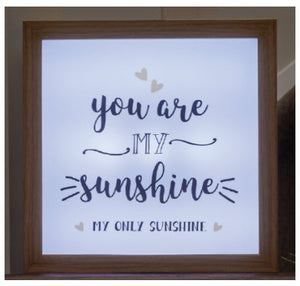 You Are My Sunshine (Light Box)