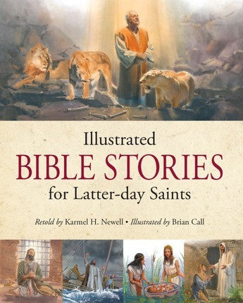 Illustrated Bible Stories for Latter-day Saints (Hardcover)