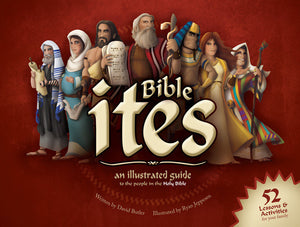 Bible Ites: An Illustrated Guide to the People in the Holy Bible (Hardcover)