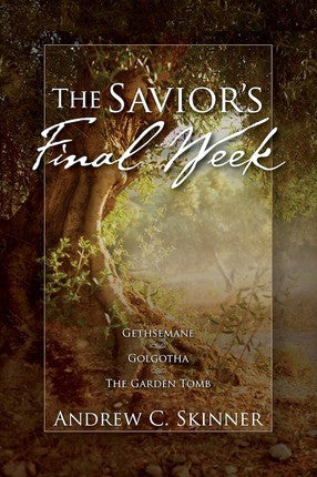 The Savior's Final Week (Paperback)