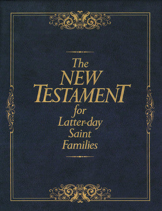 The New Testament for LDS Families (Hardcover )