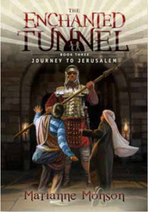 The Enchanted Tunnel - Book 3: Journey to ...