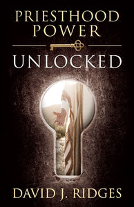 Priesthood Power Unlocked (Hardcover)