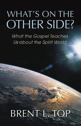 What's On the Other Side: What the Gospel Teaches