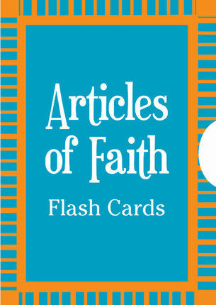 Articles of Faith Flashcards (Flashcards)