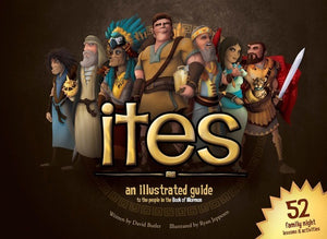 Ites - An Illustrated Guide to the People in the Book of Mormon (Hardcover)