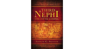 Third Nephi - The Fifth Gospel