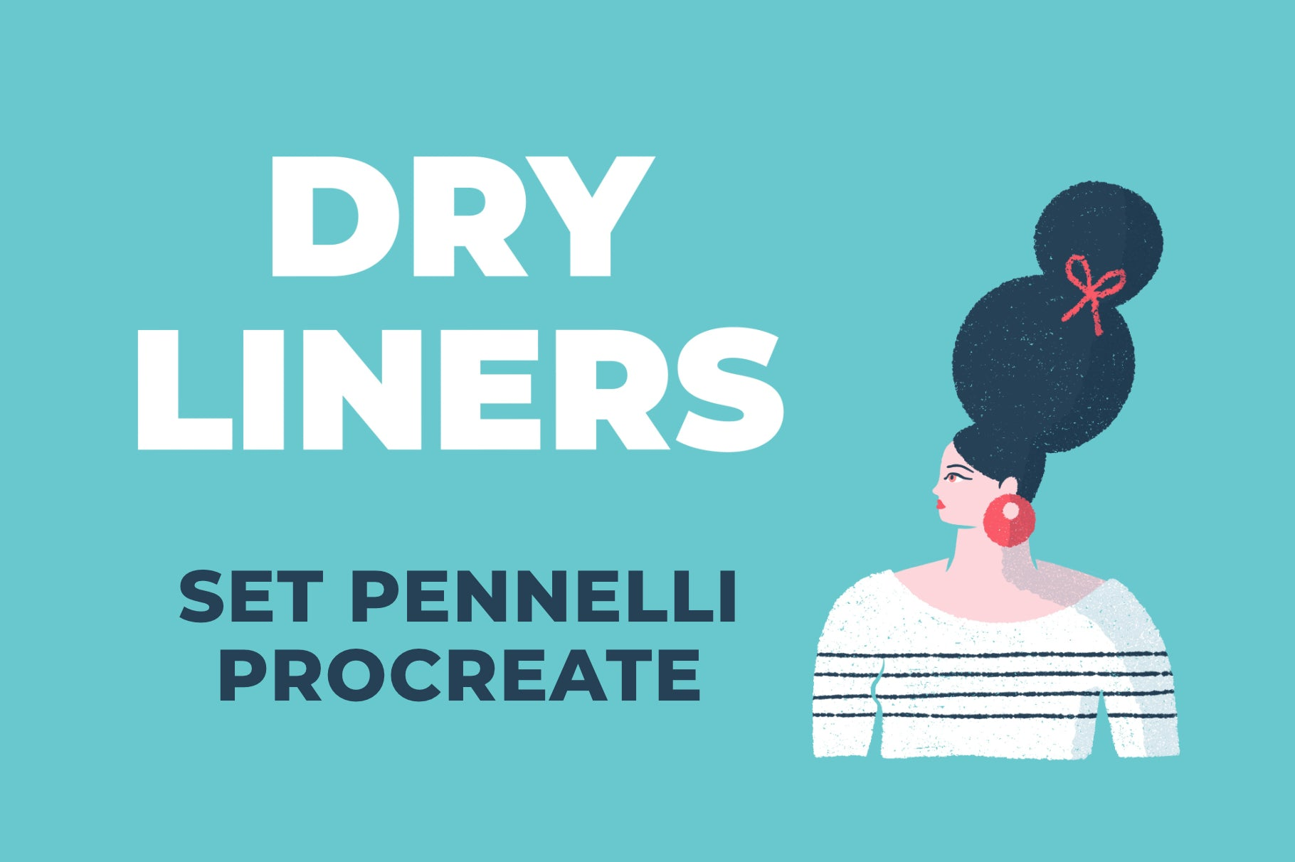 DRY LINERS SET DI PENNELLI PROCREATE