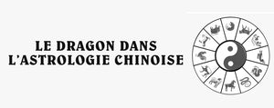 Dragon Astrologie Chinoise
