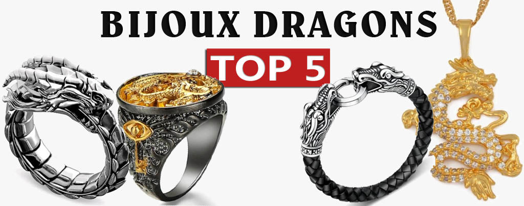 Top 5 Bijoux Dragon