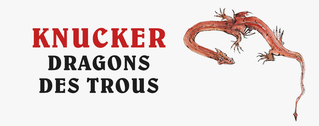 Knucker : Dragons des Trous