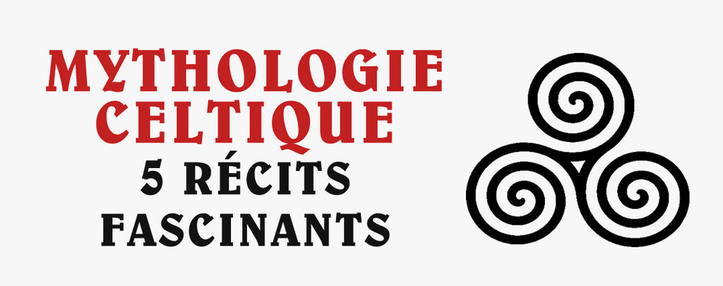 Mythologie Celtique : 5 Récits Fascinants