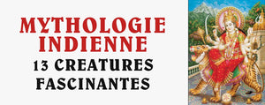 Mythologies Indiennes : 13 Créatures Fascinantes