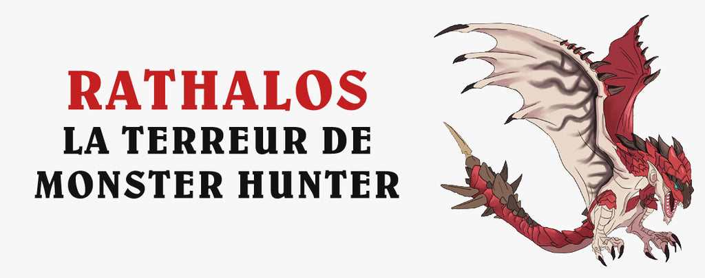 Rathalos : La Terreur de Monster Hunter