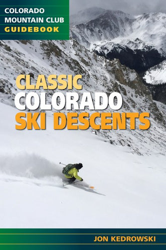 Classic Colorado Ski Descents by Jon Kedrowski