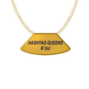 HASHTAG QUEENS 14 KARAT GOLD PLATED NECKLACE