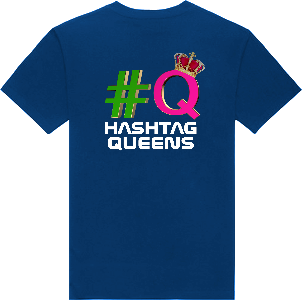 HASHTAG QUEENS T-SHIRTS