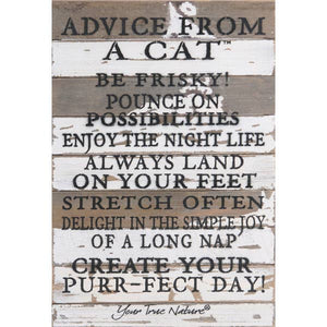 Advice from a Cat- Reclaimed Painted Sign - 12x18