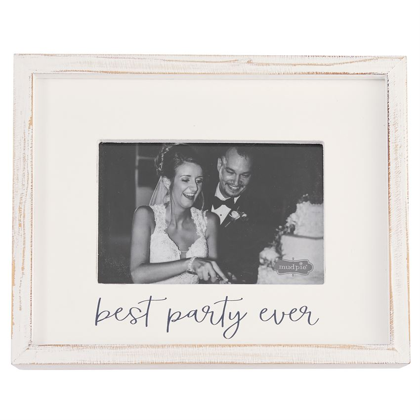 Best Party Ever Frame 4x6