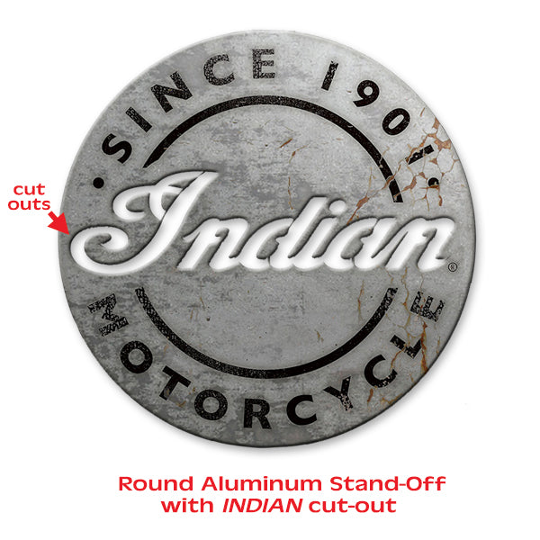 Aluminum Round Indian Motorcycle Sign with Letters cut out