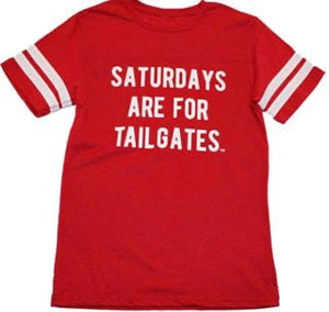 Saturday's are for Tailgates-Unisex