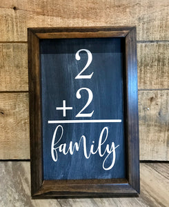 2 + 2  = family sign  3 COLORS SOLD SEPARATELY