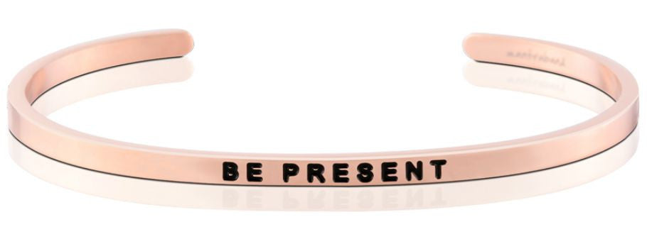 Be Present - MantraBand - 18K Rose Gold Overlay