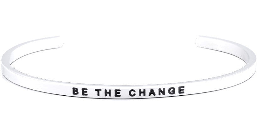 Be The Change - MantraBand - Silver