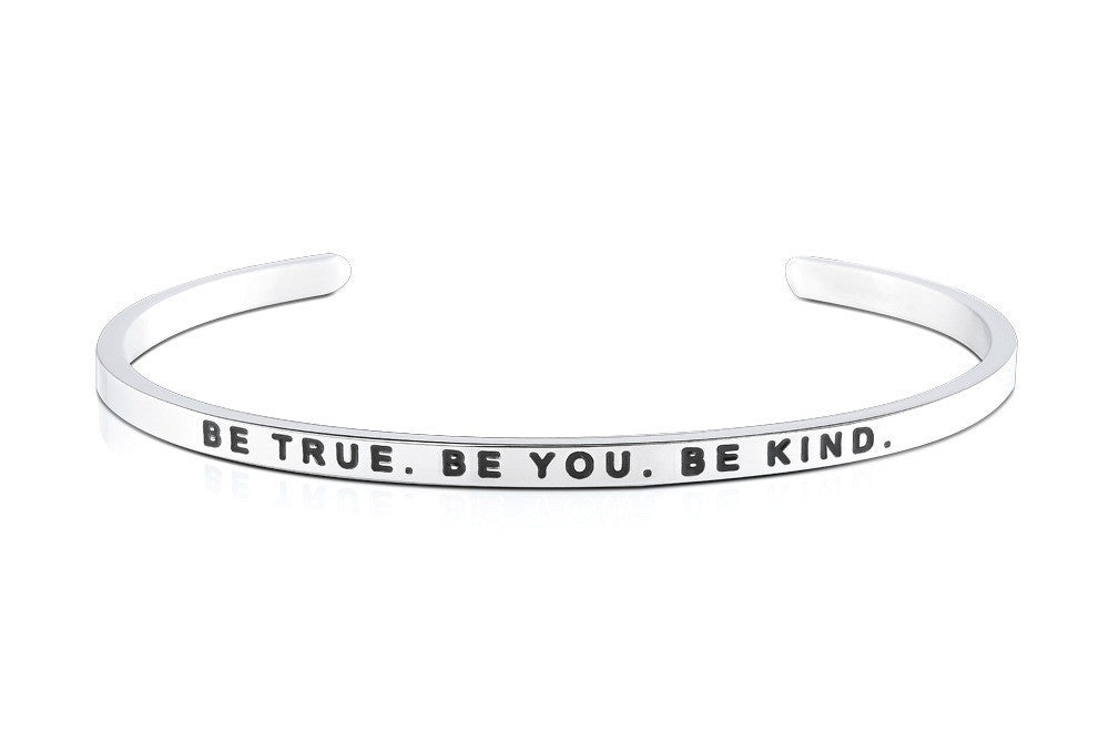 Be True. Be You. Be Kind. - MantraBand - Silver