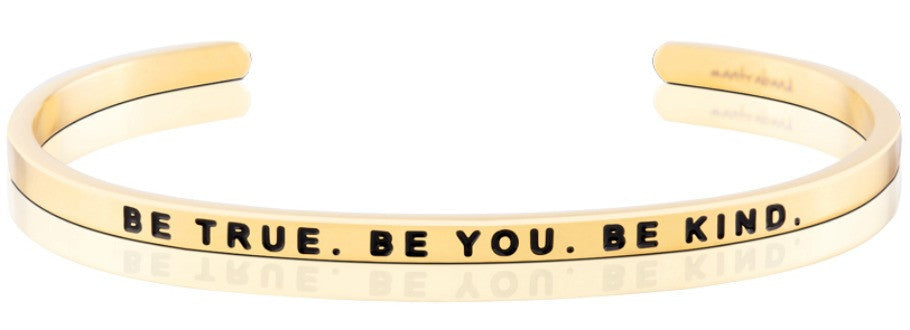 Be True. Be You. Be Kind. - MantraBand - Gold Overlay