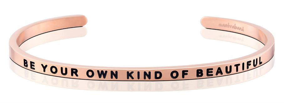 Be Your Own Kind Of Beautiful - Mantraband - 18K Rose Gold Overlay