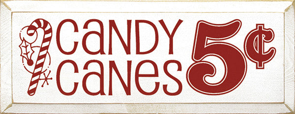 Candy Canes 5 Cents Wood Sign Cottage White With Red