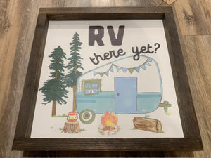 RV There Yet-Sign