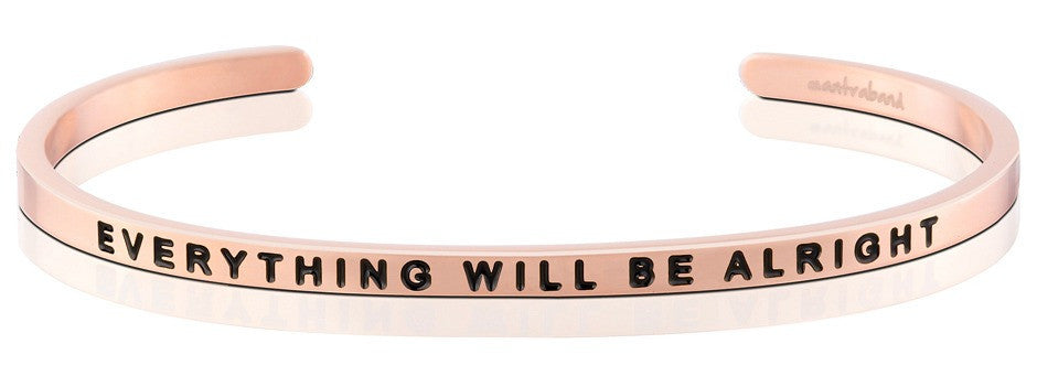 Everything Will Be Alright - MantraBand - 18K Rose Gold Overlay