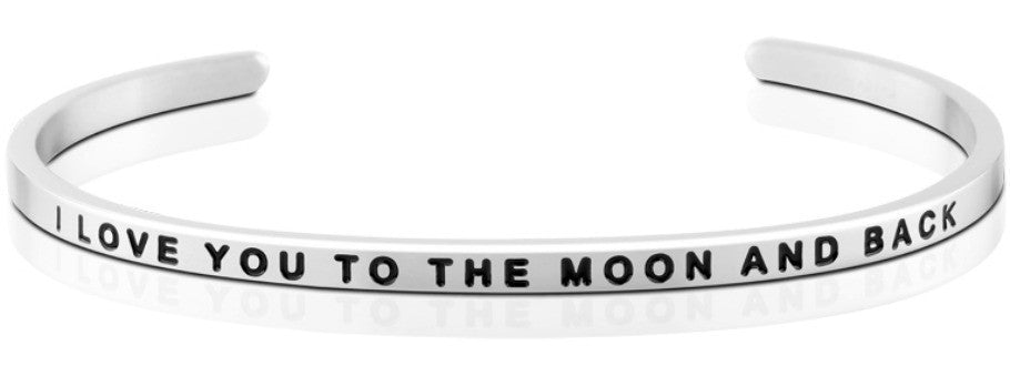 I Love You to the Moon and Back - MantraBand - Silver