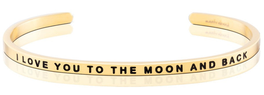 I Love You to the Moon and Back - MantraBand - 18K Gold Overlay