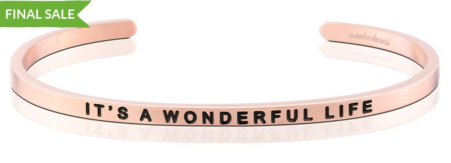 IT'S A WONDERFUL LIFE - MantraBand - 18K Rose Gold Overlay